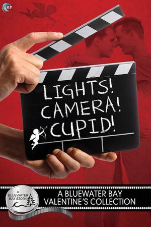 Lights! Camera! Cupid!