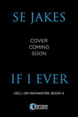 If I Ever (Cover Coming Soon)
