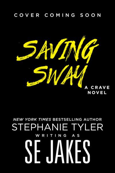 Saving Sway (Cover Coming Soon)